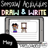 Seesaw Activities: May Draw and Write