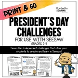 Presidents' Day Challenges | For Use with Seesaw