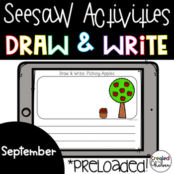 Seesaw Activities: September Draw and Write