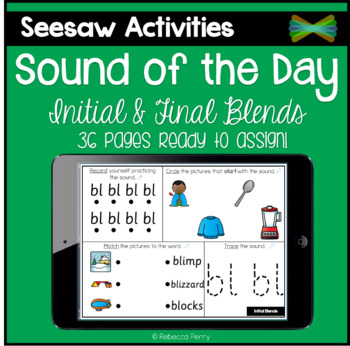 Seesaw Activities - Sound of the Day - Initial & Final Blends - Phonics