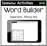 Seesaw Activities - Word Builder - Language Center - Morning Work