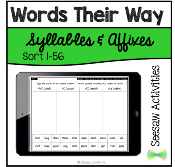 Seesaw Activities - Words Their Way - Syllables & Affixes - Sorts 1-56