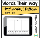 Seesaw Activities - Words Their Way - Within Word Pattern Sorts 1-50
