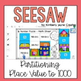 Seesaw Math Activities Partitioning Place Value to 1000