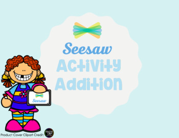 Seesaw Activity: Addition