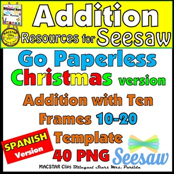 Seesaw Addition 10-20 Using a Ten Frame PNG Templates Spanish Christmas Version