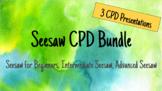 Seesaw CPD Bundle