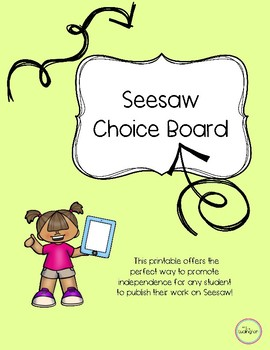 Seesaw Choice Board
