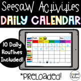 Seesaw Daily Calendar Routines