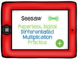 Seesaw- Differentiated Multiplication Practice activities
