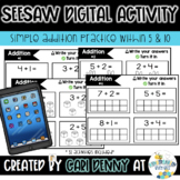 Seesaw Digital Activity: Addition to 10