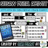 Seesaw Digital Activity: Sight Word Fluency Sentences (Dis