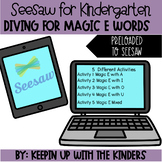 Seesaw Diving for Magic E Word for Distance Learning