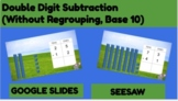 Seesaw/Google Slides: Base 10 Subtraction Within 100 #DOLL