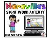 Seesaw Maravillas Sight Word Activity