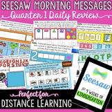 Seesaw Morning Messages Kindergarten Quarter 1 Distance Learning