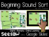 Seesaw Preloaded and Google Slides Beginning Sound Sort