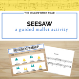 Seesaw: a guided Orff activity