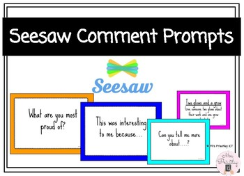 Seesaw comment prompts