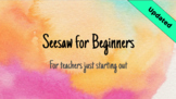 Seesaw for Beginners CPD