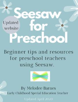 Seesaw for Preschool: Beginner Tips and Resources for Preschool Teachers