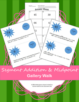Segment Addition & Midpoint: Gallery Walk