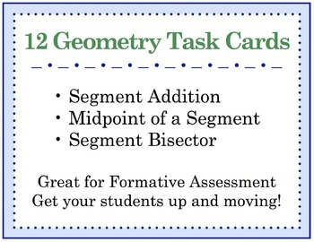 Segment Addition, Midpoint, and Bisector TASK CARDS