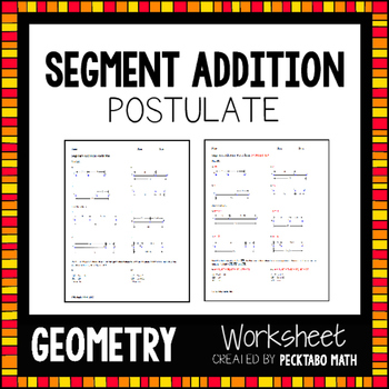 Segment Addition Postulate GEOMETRY Worksheet FREE SAMPLE ...
