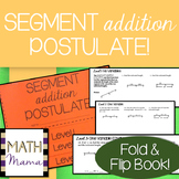 Segment Addition Postulate - Fold and Flip Book!