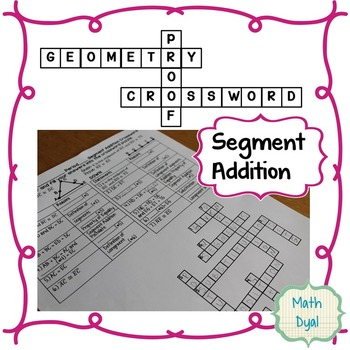 Segment Addition Geometry Proofs Crossword Puzzle