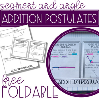 Segment Addition and Angle Addition Postulate Foldable