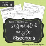Segment Bisector & Angle Bisector: Notes & Practice