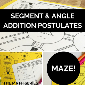 Segment and Angle Addition Postulates - Maze!