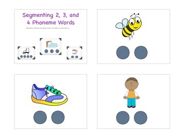 Segmenting 2, 3, and 4 Phoneme words