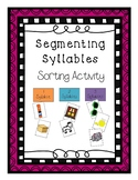 Segmenting Syllables Sorting Activity - Phonological Awareness Activity
