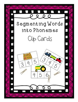Segmenting Words into Phonemes - Clip Cards - Phonological Awareness Activity