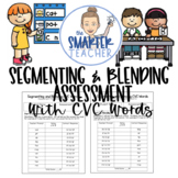Segmenting and Blending Assessment with CVC Words