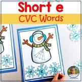 Segmenting and Blending Snowmen cvc Short e Words