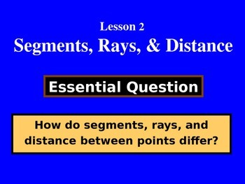 Unit 1, Lesson 2: Segments, Rays, and Distance