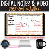 Segments & Segment Addition Digital Notes; Distance Learni