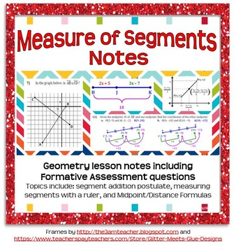 Segments and Their Measures Guided Notes (for introductory unit to Geometry)