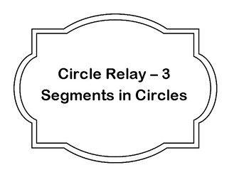 Segments in Circles Relay Game Cards