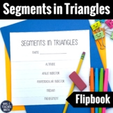 Segments in Triangles Flipbook