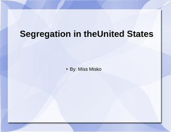 Segregation PowerPoint