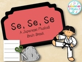Se, Se, Se - A Japanese Musical Brain Break