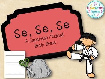 Se, Se, Se - A Japanese Musical Brain Break