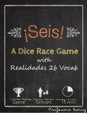 Seis: A Dice Race Game for Realidades 2B (Spanish 2)