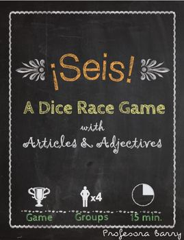 Seis: A Dice Race Game to Practice Articles & Adjectives (Realidades 1B)