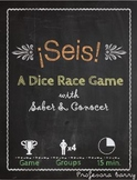 Seis: A Dice Race Game with Saber, Conocer, and Realidades 1B Vocab (Spanish 2)