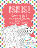 Seis - Chores and Commands - Avancemos 5.2